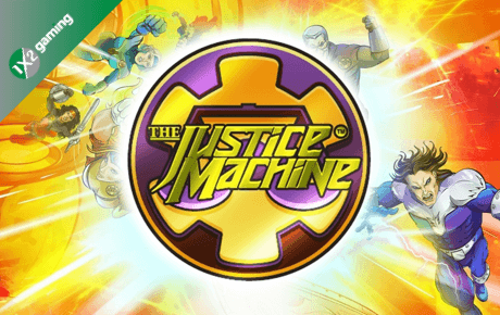 the justice machine slot machine online